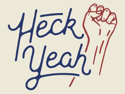 heck_yeah-01